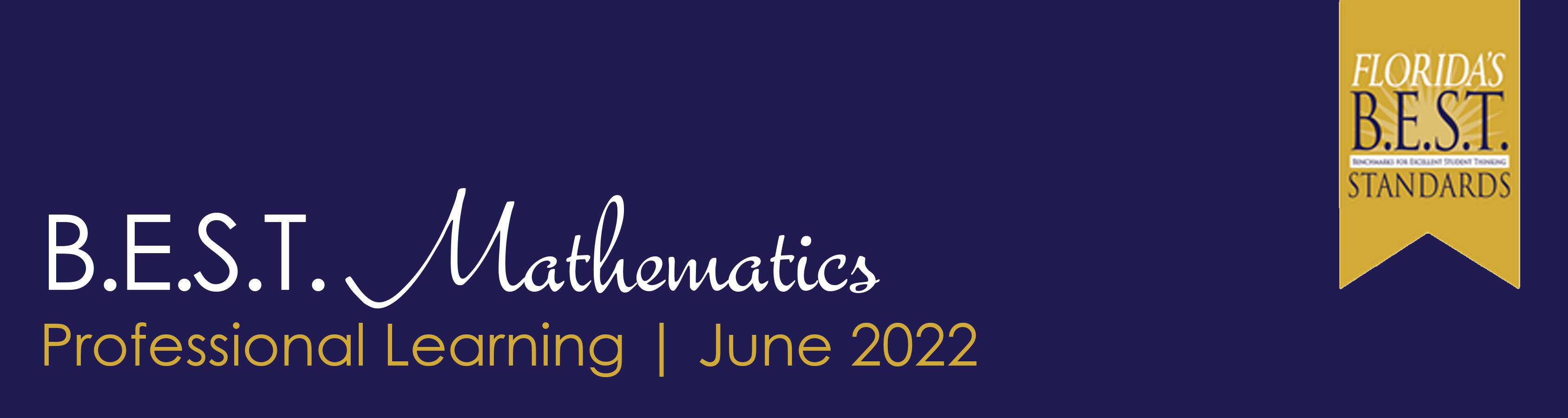 B.E.S.T. Standards for Mathematics – District Lead Professional Development